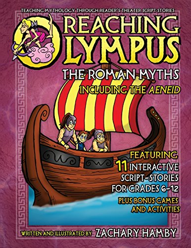 Reaching Olympus: The Roman Myths, Including the Aeneid: Hamby, Zachary