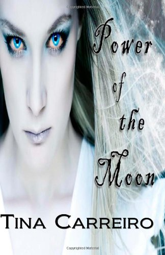 9780982706244: Power of the Moon: Power of the Moon Series Book I