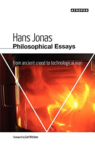 9780982706794: Philosophical Essays: From Ancient Creed to Technological Man