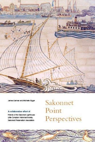 Sakonnet Point Perspectives: James C. Garman