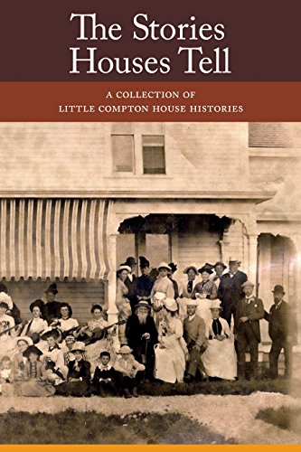 9780982706947: The Stories Houses Tell: A Collection of Little Compton House Histories