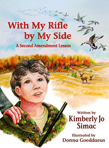 With My Rifle by My Side A: Kimberly Jo Simac
