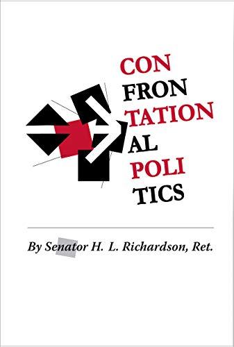 9780982707456: Confrontational Politics