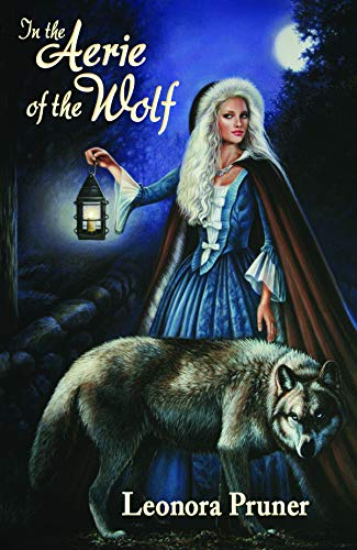 9780982707487: In the Aerie of the Wolf