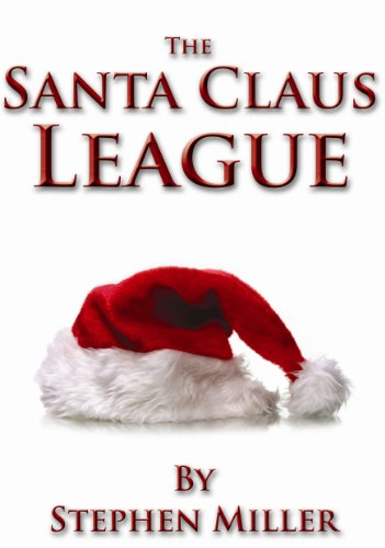 9780982709917: The Santa Claus League : T'was the Night Before Christmas (The Santa Claus Leauge)