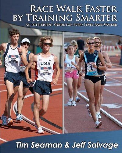 9780982710715: Race Walk Faster by Training Smarter: An Intelligent Guide for Every Level Race Walker