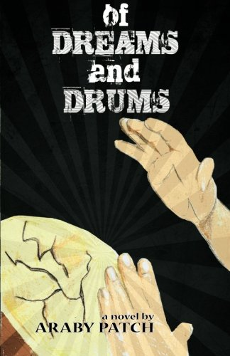 Of Dreams and Drums: Patch, Araby