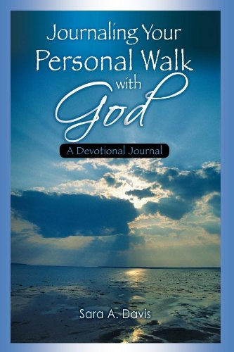 9780982715192: Journaling Your Personal Walk with God: A Devotional Journal