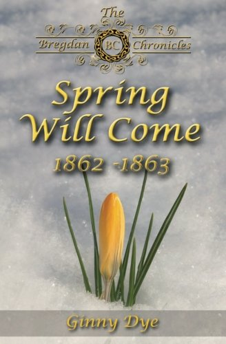 9780982717134: Spring Will Come: The Bregdan Chronicles # 3