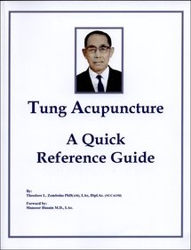 9780982719725: Tung Acupuncture: A Quick Reference Guide