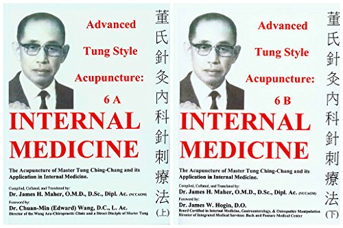 9780982719732: Advanced Tung Style Acupuncture: Internal Medicine 6A & 6B (2 Volume Set)