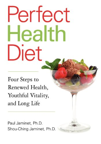 9780982720905: Perfect Health Diet: Four Steps to Renewed Health, Youthful Vitality, and Long Life