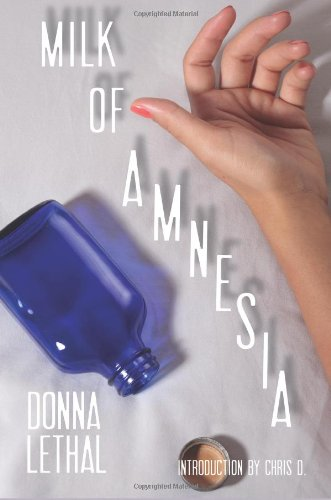 Milk of Amnesia: Lethal, Donna