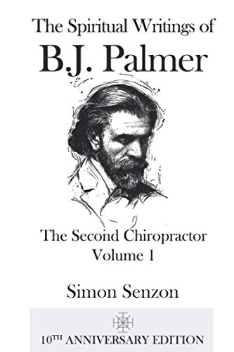 9780982724415: The Spiritual Writings of B.J. Palmer