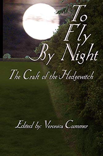 9780982726372: To Fly By Night: Craft of the Hedgewitch