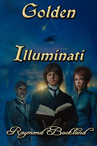 Golden Illuminati: Raymond Buckland
