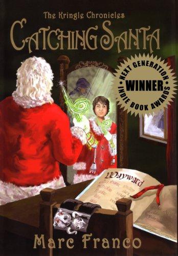 Catching Santa (The Kringle Chronicles, Book 1): David M. F.
