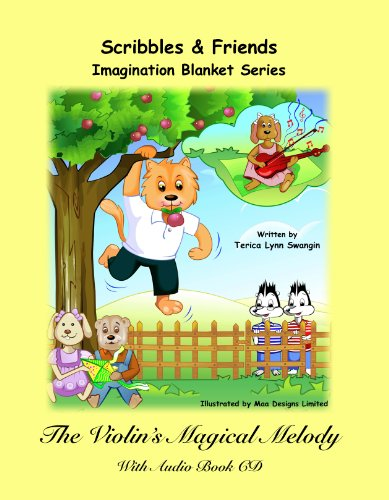 9780982729441: The Violin's Magical Melody (With Audio Book CD) (Scribbles and Friends Imagination Blanket Series)