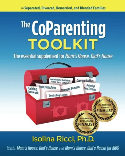 9780982729502: The CoParenting Toolkit: The Essential Supplement for Mom's House, Dad's House