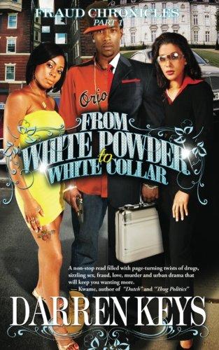 9780982730607: From White Powder to White Collar
