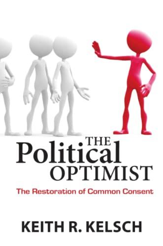 9780982731352: The Political Optimist