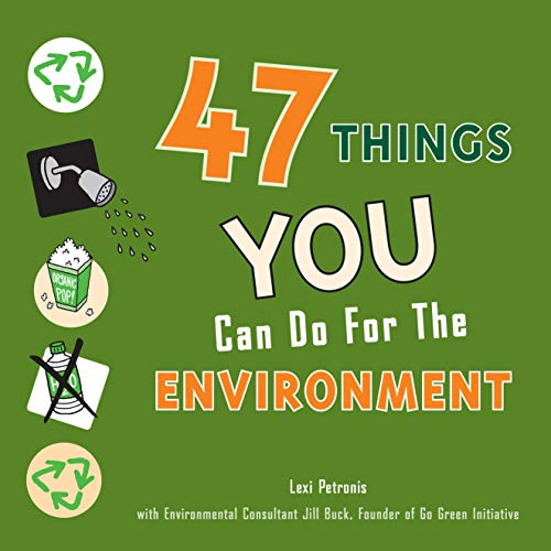 9780982732212: 47 Things You Can Do for the Environment
