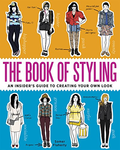 9780982732243: The Book of Styling: An Insider's Guide to Creating Your Own Look