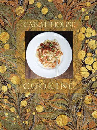 9780982739440: Canal House Cooking, Volume 7
