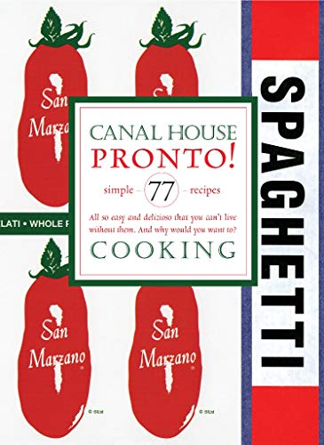 9780982739488: Canal House Cooking: Pronto!: 8
