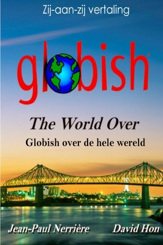 9780982745236: Globish Over de Hele Wereld: Globish the World Over (Dutch)