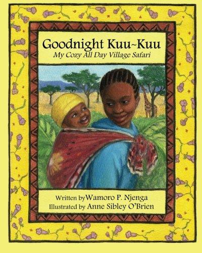 9780982746103: Goodnight Kuu~Kuu: My Cozy All Day Village Safari