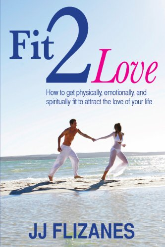 9780982746561: Fit 2 Love