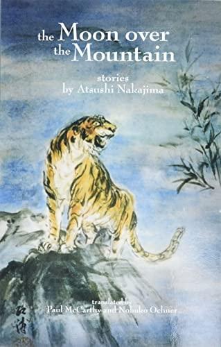 The Moon Over the Mountain: Stories: Atsushi Nakajima