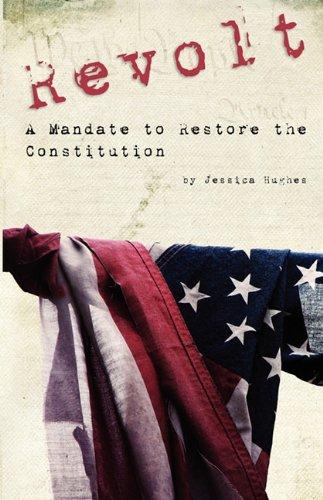 REVOLT: A Mandate to Restore the Constitution