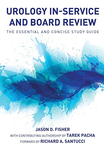 9780982749838: Urology In-Service and Board Review - The Essential and Concise Study Guide