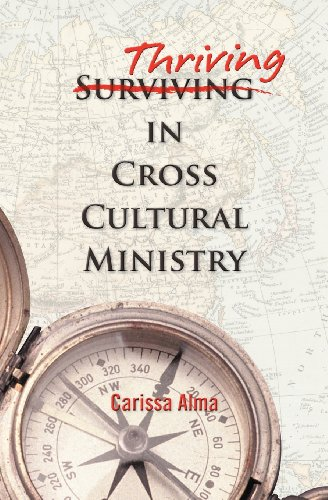 Thriving in Cross Cultural Ministry: Carissa Alma