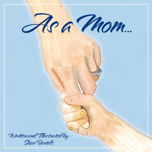 9780982753309: As a Mom