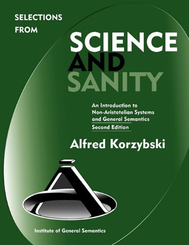 9780982755907: Selections from Science and Sanity, Second Edition (New Non-Aristotelian Library)