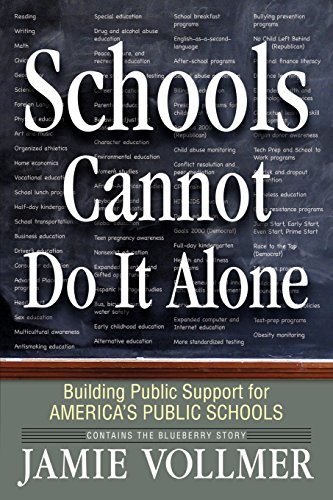 Schools Cannot Do It Alone: Building Public Support for America's Public Schools
