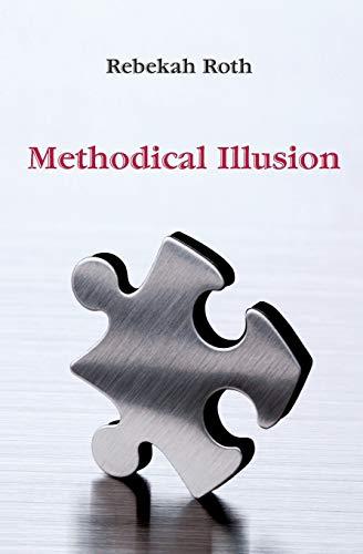 9780982757130: Methodical Illusion