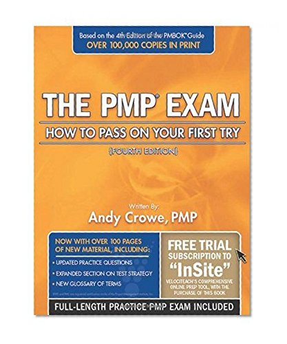 The PMP Exam: How to Pass on Your First Try (4th Ed., July 2010): Andy Crowe, PMP, PgMP