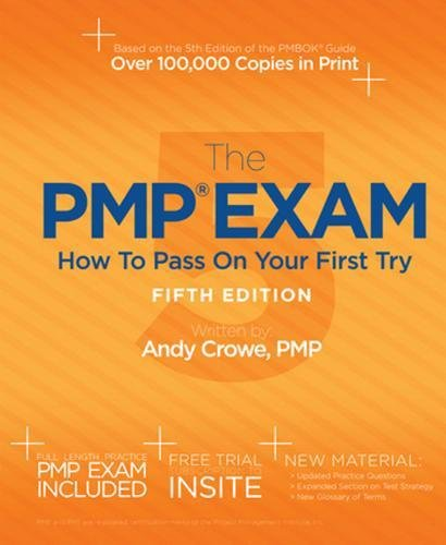 9780982760857: The PMP Exam: How to Pass on Your First Try 5th Edition
