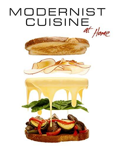 Modernist Cuisine at Home: Myhrvold, Nathan; Bilet,