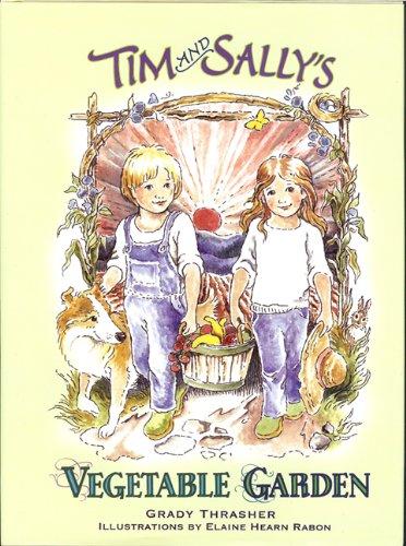9780982761410: Tim and Sally's Vegetable Garden