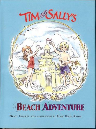 9780982761427: Tim and Sally's Beach Adventure