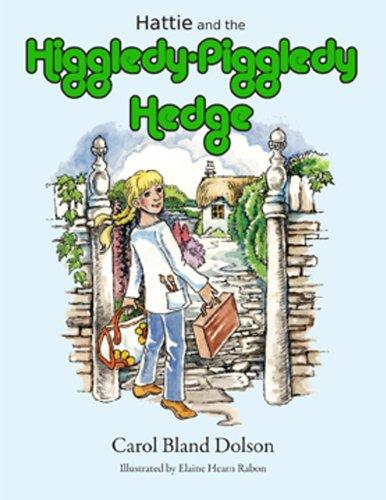 HATTIE THE HIGGLEDY PIGGLEDY HEDGE: DOLSON, CAROL BLAND