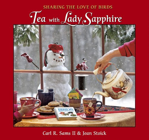 [signed] Tea with Lady Sapphire: Sharing the Love of Birds