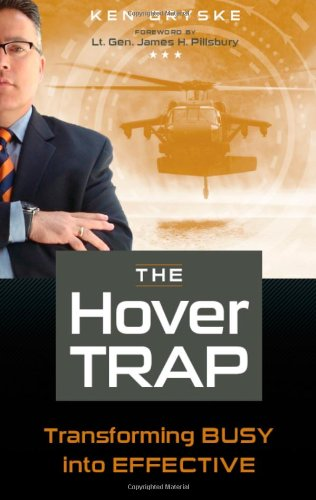 9780982764688: The Hover Trap - Transforming Busy into Effective