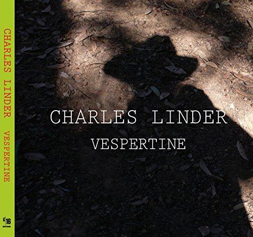 9780982767122: Charles Linder Vespertine (Exhibition Catalog)