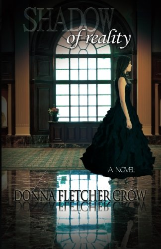 Shadow of Reality (9780982770528) by Donna Fletcher Crow